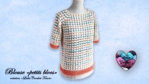 "Blouse ""petits blocs"" Lidia Crochet Tricot"