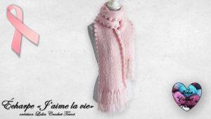 """Écharpe """"J'aime la vie"""" Lidia Crochet Tricot"""