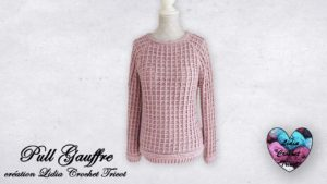 Pull Gauffre Lidia Crochet Tricot