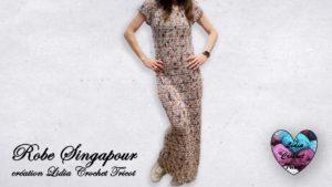 Robe Singapour Lidia Crochet Tricot